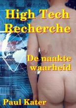 Paul Kater , High-Tech Recherche