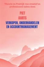 Piet Aarts , Verkopen, onderhandelen en accountmanagement
