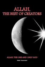 Walter  Tessensohn Allah, the best of creators