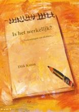 Dirk  Kroon Is het werkelijk?