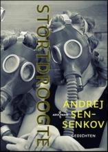 Andrej Sen-Senkov , Stortdroogte