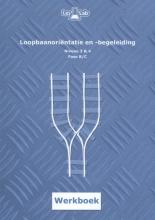 Bart Dekker Rogier van Essen, Loopbaanoriëntatie en -begeleiding niveau 3 & 4 Fase B Werkboek