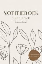 Anna van Rumpt , Notitieboek bij de preek