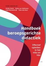 Peter den Boer Loek Nieuwenhuis  Haske van Vlokhoven  Aimée Hoeve, Handboek Beroepsgerichte didactiek