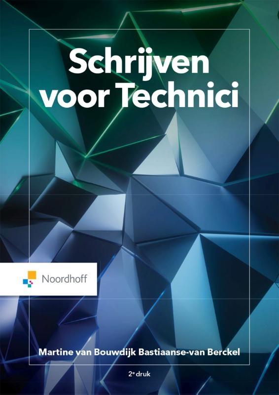 Martine van Bouwdijk,Schrijven voor Technici