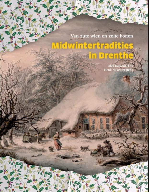 ,Midwintertradities in Drenthe