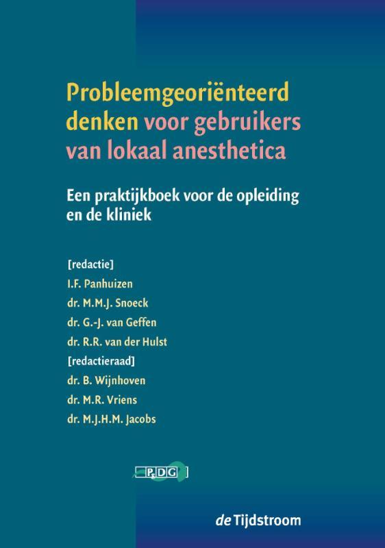 ,Probleemgeoriënteerd denken voor gebruikers van lokaal anesthetica