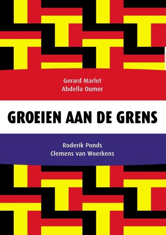 Gerard Marlet, Abdella Oumer, Roderik Ponds, Clemens van Woerkens,Groeien aan de grens