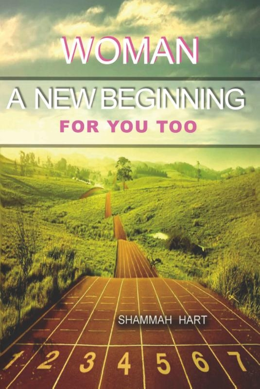 Shammah Hart,Woman a new beginning for you too