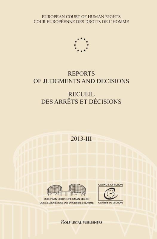 ,Reports of judgments and decisions/recueil des arrêts et décisions 2013-IV