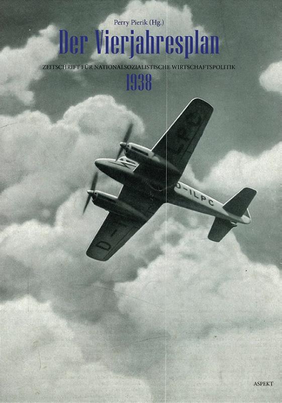 ,Der Vierjahresplan 1938