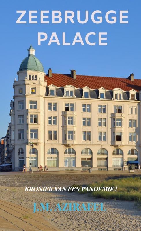 J.M. Azirafel,Zeebrugge Palace
