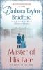 Bradford Barbara,Master of His Fate