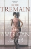 Rose Tremain,American Lover