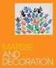 Klein John,Matisse and Decoration