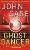 John Case,Ghost Dancer