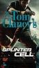 Michaels, David,Tom Clancy`s Splinter Cell 6