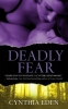 Eden, Cynthia,Deadly Fear