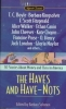 The Haves and Have-Nots,30 Stories About Money and Class in America