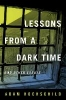 Hochschild, Adam,Lessons from a Dark Time and Other Essays