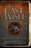 <b>Sapkowski, Andrzej</b>,The Last Wish