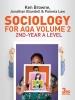 Browne, Ken,Sociology for AQA Volume 2