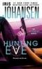 Johansen, Iris,Hunting Eve