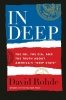 David Rohde,In Deep - The FBI, the CIA, and the Truth about America`s Deep State