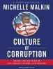 Malkin, Michelle,Culture of Corruption