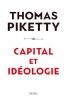 <b>Thomas  Piketty</b>,Capital et idéologie