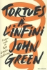 John  Green,Tortues a l`infini