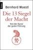 Moestl, Bernhard,Die 13 Siegel der Macht