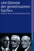 Im Dienste der gemeinsamen Sache,Hermann Hesse und der Suhrkamp Verlag