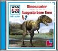 Baur, Manfred,Was ist was Hörspiel-CD: Dinosaurier/ Ausgestorbene Tiere