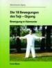 Masic, Tomo,Die 18 Bewegungen des Taiji-Qigong