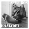 ,STEF BOS*KAALVOET (CD)