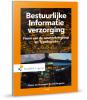 Oscar  Bergsma, O.C. van Leeuwen,Bestuurlijke informatie verzorging, processen