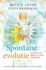 <b>Bruce  Lipton, Steve  Bhaerman</b>,Spontane evolutie