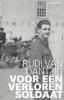 <b>Rudi van Dantzig</b>,Voor een verloren soldaat