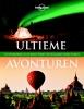 Lonely Planet,Lonely Planet Ultieme avonturen