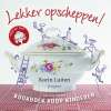 <b>Karin  Luiten</b>,Lekker opscheppen!