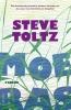 <b>Steve  Toltz</b>,Moeras