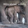 Joukje  Akveld, Justin  Fox,Mijn kleine safari