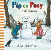 Axel  Scheffler,Pip en Posy in de sneeuw