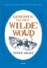 <b>Tonke  Dragt</b>,Geheimen van het Wilde Woud