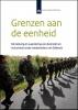 <b>Iris  Andriessen, Wim Vanden Berghe, Leen  Sterckx</b>,SCP-publicatie Grenzen aan de eenheid