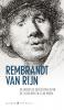 Rembrandt van Rijn,de mooiste gedichten over de schilder en zijn werk
