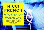 <b>Nicci French</b>,Wachten op woensdag