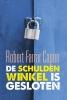 Robert Farrar  Capon,DE SCHULDENWINKEL IS GESLOTEN