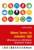 <b>Ankie  Remijn</b>,Meer leren in minder tijd - Effectiever en efficiënter huiswerk maken